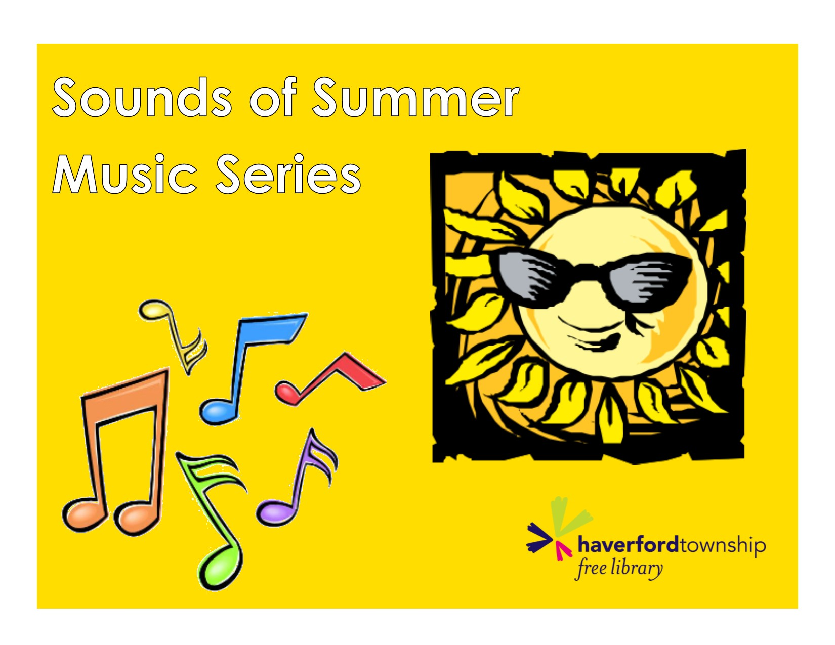 Sounds of Summer Music Series • Haverford Township Free Library